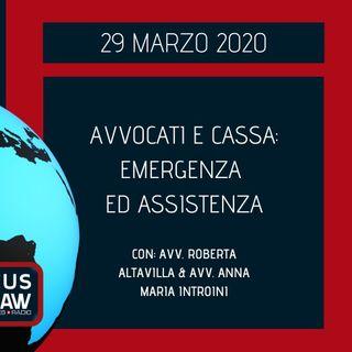 BREAKING NEWS – AVVOCATI E CASSA: EMERGENZA ED ASSISTENZA – AVV. ROBERTA ALTAVILLA & AVV. ANNA MARIA INTROINI