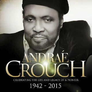Musical Tribute To Andrae Crouch