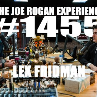 #1455 - Lex Fridman