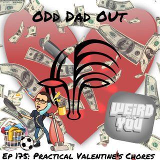 Practical Valentine's Chores: ODO 175