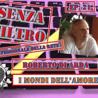 Ep21 Roberto di Arda - I Mondi Dell'Amore