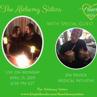 The Alchemy Sisters with Jen Penick, Medical Intuitive