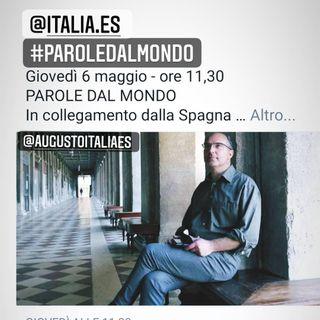 PAROLE DAL MONDO In collegamento dalla Spagna  Augusto Casciani   - ITALIA.es