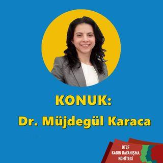 Bölüm 2: Cinsel Sağlık : Dr. Müjdegül Karaca