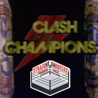 252: Deep Dive into Clash of the Champions I
