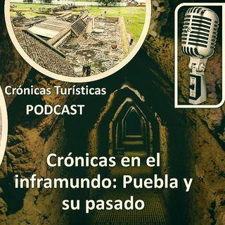 Crónicas en el inframundo: Puebla y su pasado