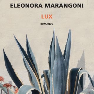 "Eleonora Marangoni ""Lux"""