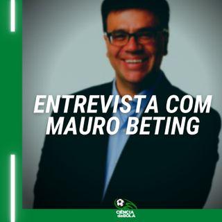 Ep.62 - Entrevista com Mauro Beting | Futebol e Ciência