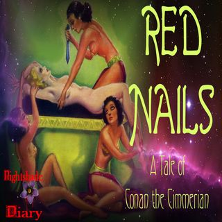 Red Nails | A Tale of Conan the Cimmerian | Podcast