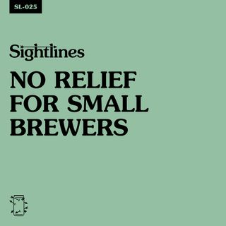 SL-025 No Relief for Small Brewers