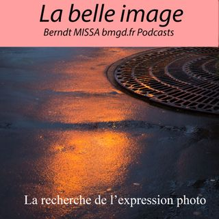 Episode 15 Strategie pour l'expression photographique
