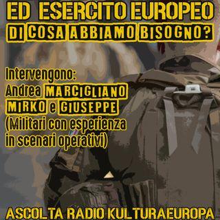Leva obbligatoria ed Esercito europeo - Di cosa abbiamo bisogno?