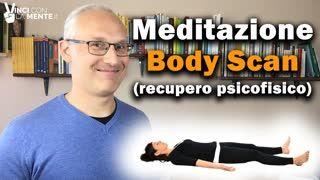 Meditazione Body Scan (Recupero Psicofisico)
