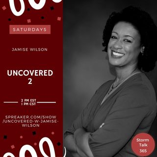 """Uncovered 2 w/Jamise Wilson - """"Are Givers Good Receivers?"""""""