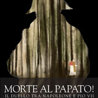 "Mario Dal Bello ""Morte al papato!"""