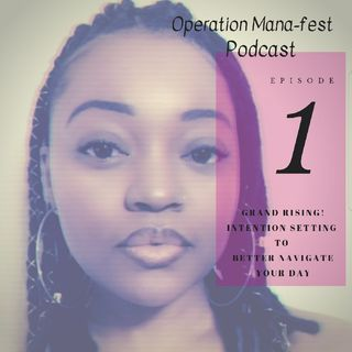 Episode 1: Intention Setting