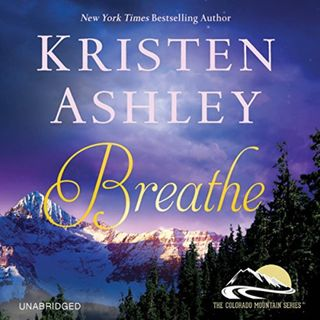 Breathe by Kristen Ashley ch2