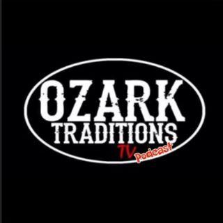 Ozark Traditions TV Podcast