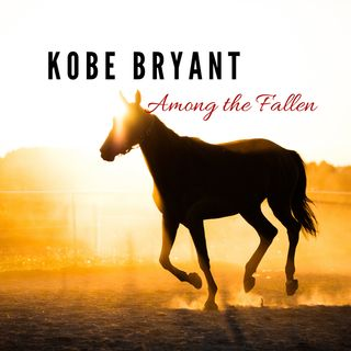Kobe Bryant: Among the Fallen