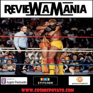 Episode 6: Wrestlemania VI