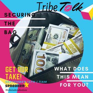 Episode 24: Securing The Bag