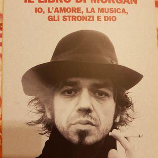 Marco Castoldi: Il Libro Di Morgan- Io,l'amore,la Musica,gli Stronzi E Dio - Maestri