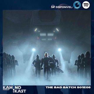 KaminoKast 153: The Bad Batch S01E08