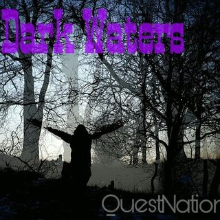 The Quest 30.  Dark Waters