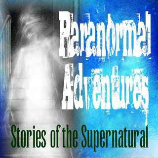 Paranormal Adventures | Interview with Keith Age | Podcast