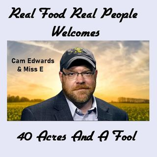 Episode 47 Welcome 40 Acres And A Fool