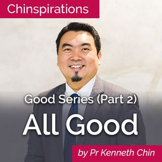 Good Series (Part 2): All Good
