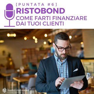 #6 - Ristobond o Dining-Bond: Come farti finanziare dai tuoi clienti