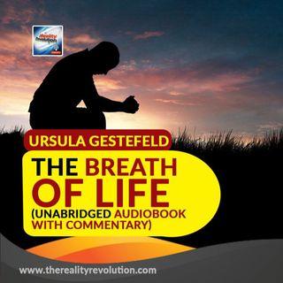 Ursula Gestefeld- The Breath Of Life: A Series Of Self Treatments (Unabridged Audiobook)
