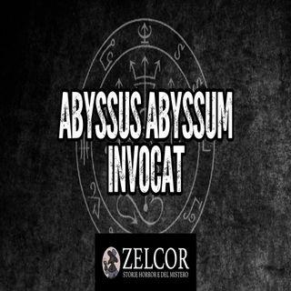Audioracconto Abyssus Abyssum Invocat  (storia horror)