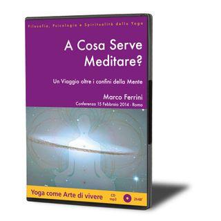 A Cosa Serve Meditare?