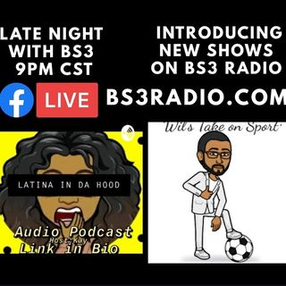 Late Night With BS3 | S01:E08