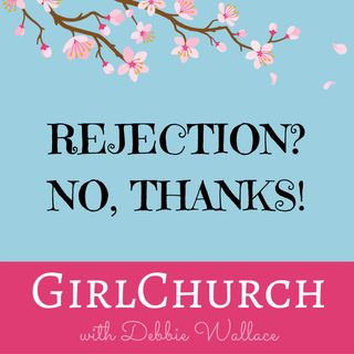 Rejection?  No Thanks!
