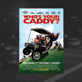 54: Who's Your Caddy? (Big Boi, Lil Wayne)