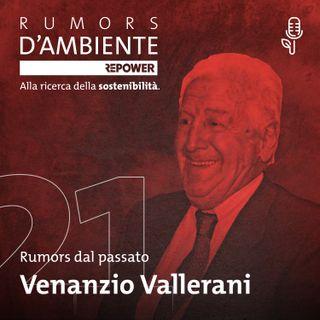 Venanzio Vallerani – L'uomo che coltivò il deserto