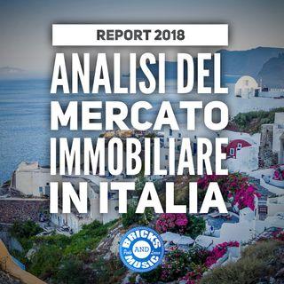 BM - Puntata n. 81 - Report 2018 - Analisi sull'andamento del mercato immobiliare italiano realizzata da Gerardo Paterna
