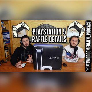 Playstation 5 Raffle Details