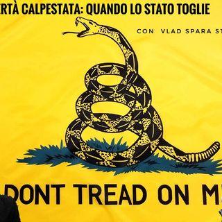 Libertà Calpestata: quando lo Stato Toglie - Con Vlad Sparastoria