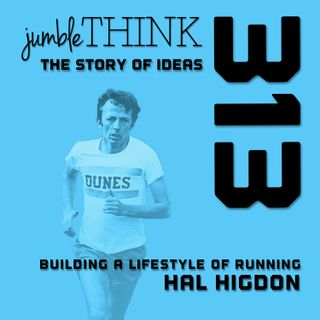 Building a Lifestyle of Running with Hal Higden