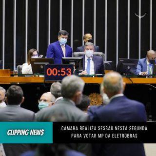 Câmara realiza sessão nesta segunda-feira para votar MP da Eletrobras