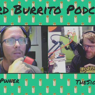 Episode 1 Nerd Burrito