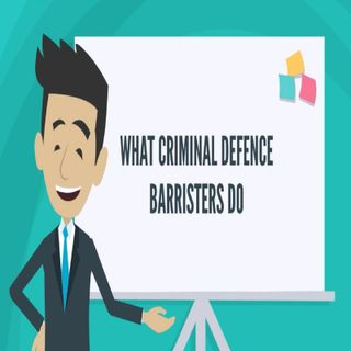 What Criminal Defence Barristers Do