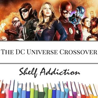 Ep 50: The DC Universe Crossover & More | Pop Culture Sunday