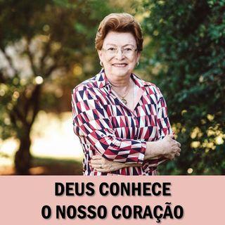 Deus conhece o nosso coração // Pra. Suely Bezerra