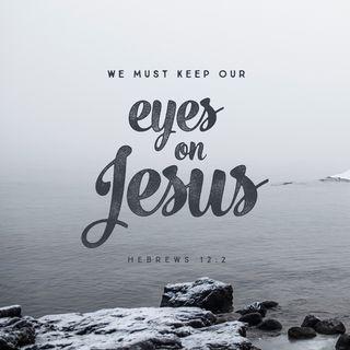 Episode 131: Hebrews 12:2 (May 11, 2018)
