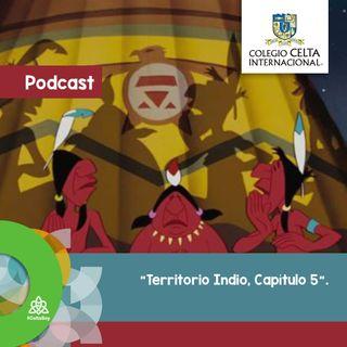 Podcast 33, Territorio Indio, capítulo 5. Radionovela alumnos Celta.
